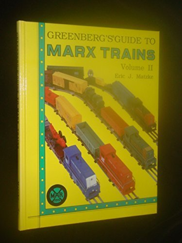 Greenberg's Guide to Marx Trains, Vol. 2
