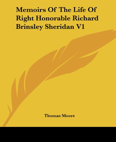Memoirs Of The Life Of Right Honorable Richard Brinsley Sheridan V1