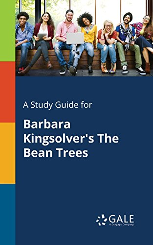 A Study Guide for Barbara Kingsolver's The Bean Trees (Novels for Students)