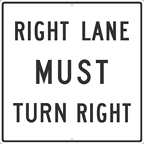 National Marker Corp. TM525J Right Lane Must Turn Right Sign, 30 Inch X 30 Inch, 0.080 Egp Ref Alum by National Marker