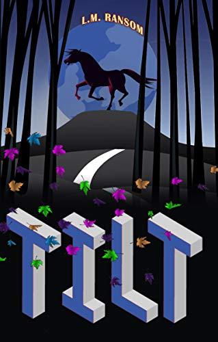 Tilt (The Flying Ponies Book 2) by [Ransom, L.M.]