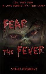 Fear the Fever (Flesh-eater Book 1)
