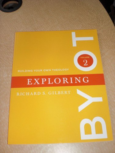 Building Your Own Theology, Volume 2