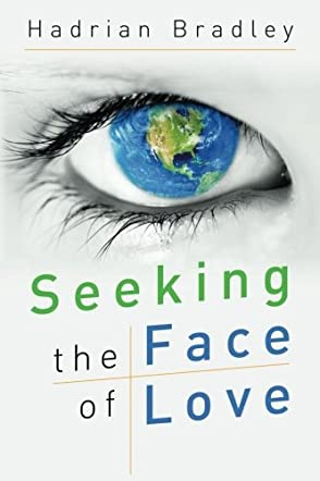 Seeking the Face of Love