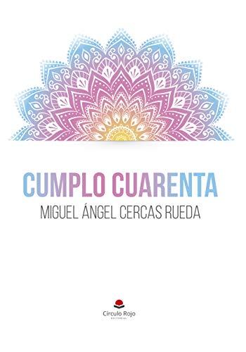 Amazon.com: Cumplo Cuarenta (Spanish Edition) (9788491757917 ...