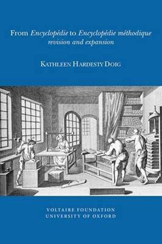 From Encyclopedie to Encyclopedie Methodique: Revision and Expansion