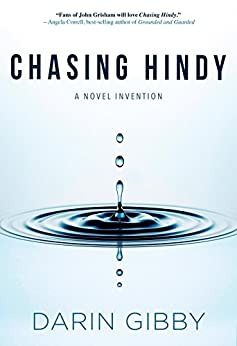 Chasing Hindy: A Novel Invention by [Gibby, Darin]