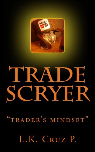 Trade Scryer: traders mind set - Kindle edition by L Cruz P ...