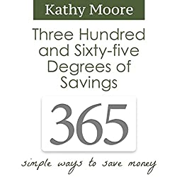 365 Degrees of Savings: Simple Ways to Save Money