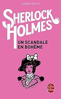 Les Aventures de Sherlock Holmes : Un scandale en Bohême par Conan Doyle