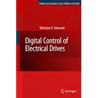Digital Control of Electrical Drives (Power Electronics and Power Systems)