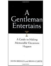 A Gentleman Entertains