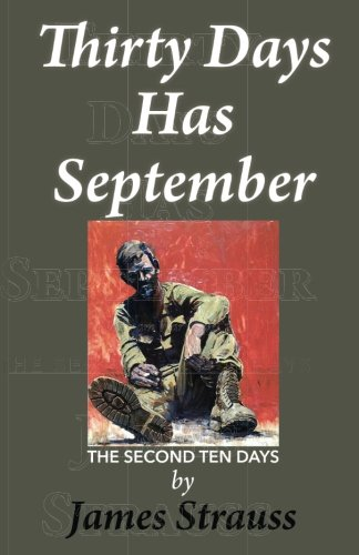 Thirty Days Has September,: The Second Ten Days (Volume 2)