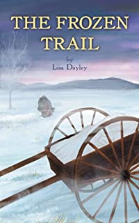 The Frozen Trail by Lisa Dayley ebook deal