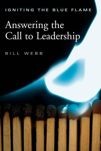 Igniting The Blue Flame: Answering the Call to Leadership
