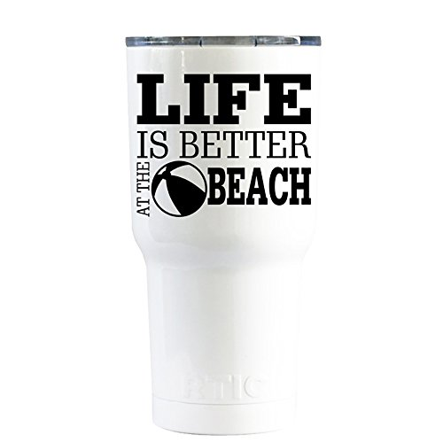 RTIC Life Is Better At The Beach on White 20 oz Stainless St