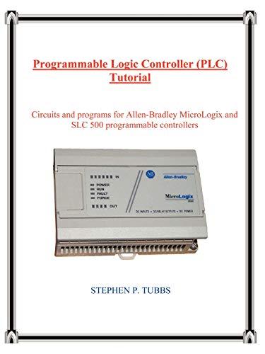 (Programmable Logic Controller (PLC) Tutorial)
