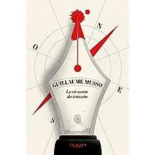 La vie secrète des écrivains (French Edition)