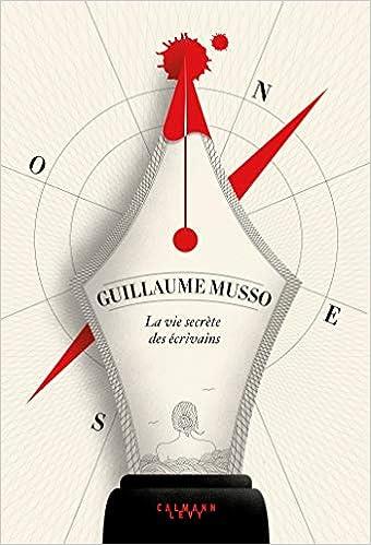 Guillaume Musso – La vie secrète des écrivains  41zCVqUL3PL._SX338_BO1,204,203,200_