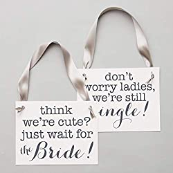 2 Ring Bearer Signs Funny Wedding Banners Set | Think We're Cute? Just Wait For The Bride + Don't Worry Ladies, We're Still Single | Slate Ink On White Paper Gray Ribbon