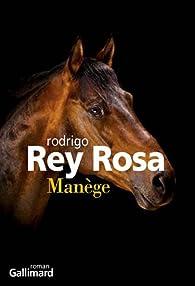 Manège par Rodrigo Rey Rosa