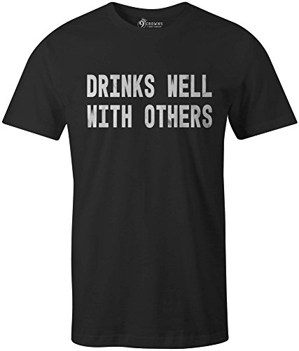 9 Crowns Tees Men's Drinks Well with Others Funny T-Shirt-DW Black-Large