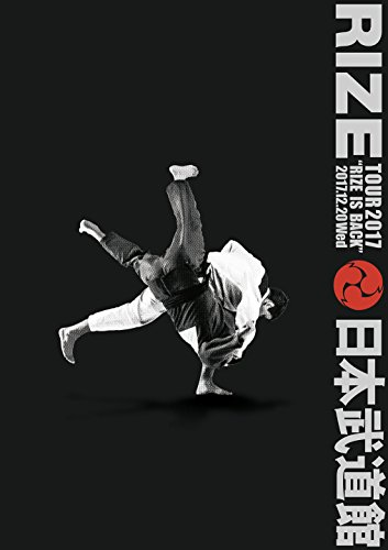 RIZE / RIZE TOUR 2017 RIZE is BACK 平成二十九年十二月二十日 日本武道館