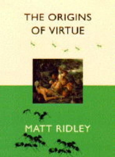 The Origin of Virtue