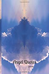 Angel Quotes Book 1: Journal with Channeled Quotes from the Angels Paperback