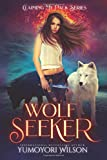 WOLF SEEKER (Claiming My Pack Series)