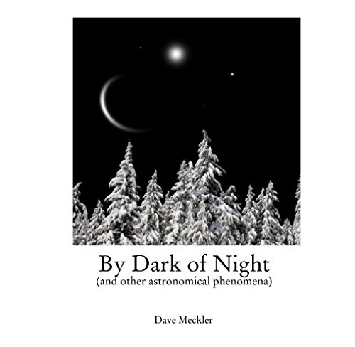 Read Online By Dark of Night (and other astronomical phenomena) pdf