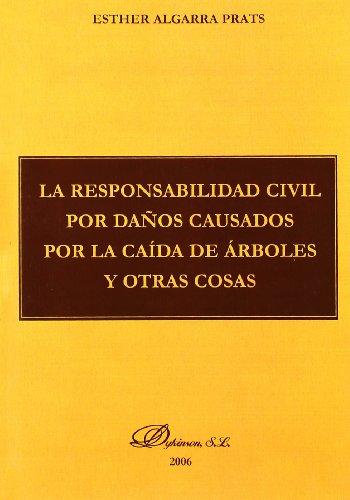 La Responsabilidad Civil Por Daños Causados Por Ca  [Algarra Prats, Esther] (Tapa Blanda)