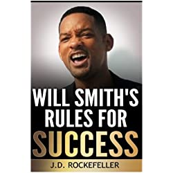 Will Smith's Rules for Success (J.D. Rockefeller's Book Club)