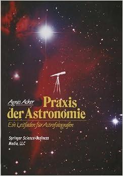Book Praxis der Astronomie: Ein Leitfaden für Astrofotografen