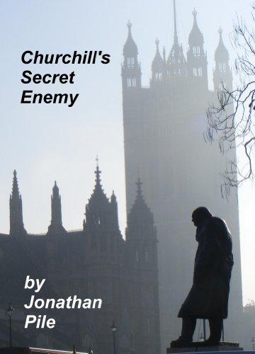 Churchill's Secret Enemy