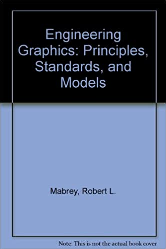 Amazoncom Engineering Graphics Principles Standards And Models