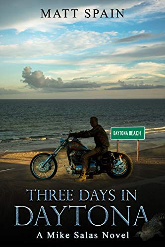 - Three Days in Daytona: A Mike Salas Novel (Detective Mike Salas Novels Book 2)