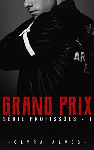 Grand Prix (Profissões Livro 1)