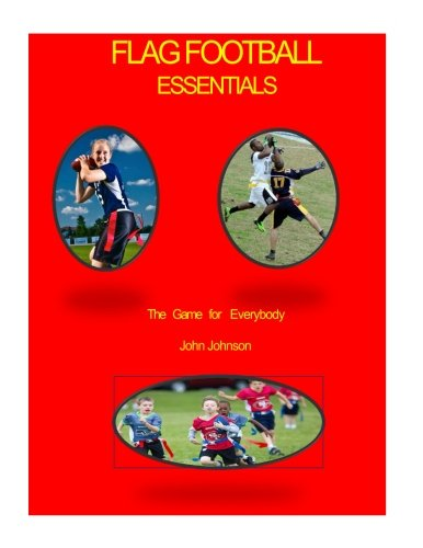 Read Online Flag Football Essentials (color) pdf