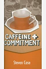 Caffeine and Commitment Paperback