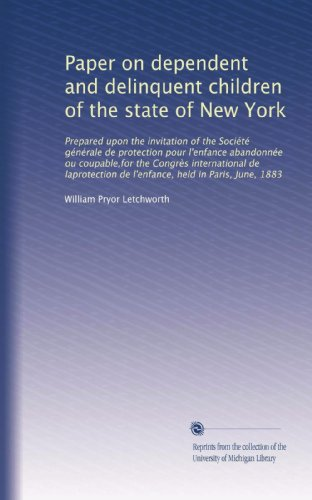 paper-on-dependent-and-delinquent-children-of-the-state-of-new-york-prepared-upon-the-invitation-of-