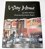 Way Home, Libby Hathorn, 0517599090