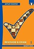 Revison & Exam 1: The Fundamentals (Yusupov's Chess School)