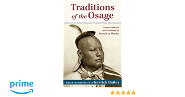 traditions of the osage bailey garrick