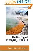 #7: The History of Paraguay, Volume II