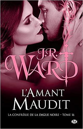 """Résultat de recherche d'images pour """"La Confrérie de la dague noire, tome 16 : L'amant maudit' de J.R.Ward"""""""