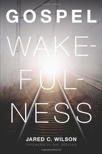 Gospel Wakefulness