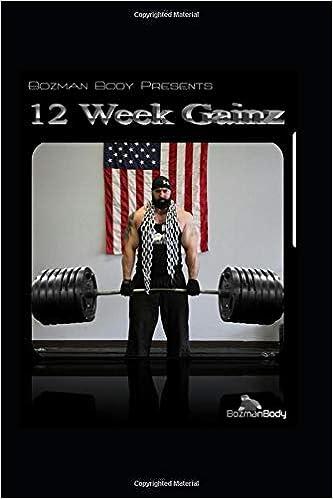 12 WEEK GAINZ: 12 week muscle building workout plan for Men