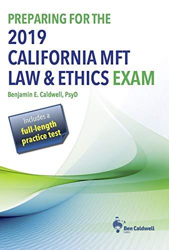Preparing for the 2019 California MFT Law & Ethics Exam