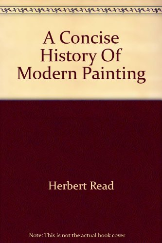 A concise history of modern painting (Praeger world of art ()